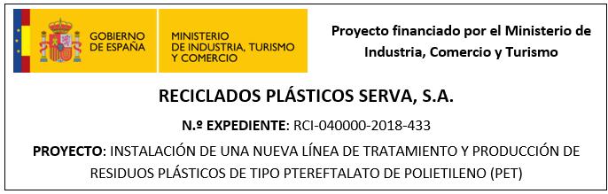Instalación de una nueva línea de tratamiento y producción de residuos plásticos de tipo ptereftalato de polietileno (PET).